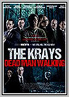 Krays: Dead Man Walking (The)