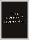 Ladies Almanack (The)
