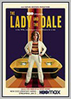 Lady and the Dale (The)
