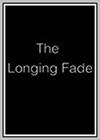 Longing Fade (The)