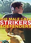 The-Male-gaze-strikers-defenders.jpg