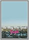 Men Who Speak Gayle (The)