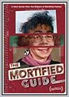 Mortified Guide (The)