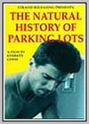 Natural History of Parking Lots (The)