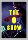 O Show (The)