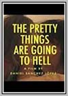 Pretty Things are Going to Hell (The)
