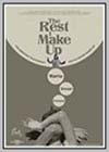 Rest I Make Up (The)
