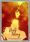 Ring Thing (The)
