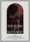 Scary of Sixty-First (The)