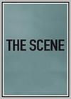 Scene (The)