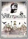 Spiritualist (The)