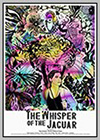 Whisper of the Jaguar (The)