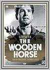 Wooden Horse (The)