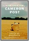 Miseducation of Cameron Post (The)