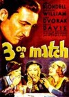 Three On A Match (1932).jpg