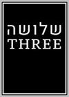 Three: Shlosha