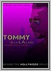 Tommy in La La Land