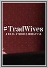 #TradWives