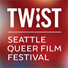 TWIST: The Seattle Queer Film Festival