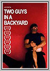 Two Guys in a Backyard