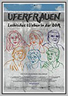 Uferfrauen: Lesbian life and love in the GDR