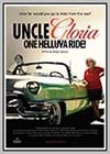 Uncle Gloria: One Helluva Ride!