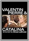 Valentin, Pierre & Catalina