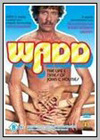 Wadd: The Life and Times of John C. Holmes