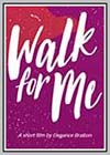 Walk for Me