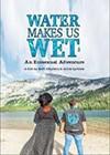 Water-Makes-Us-Wet.jpg