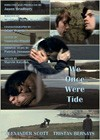 We Once Were Tide (2011)2.jpg
