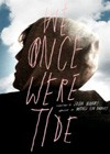 We Once Were Tide (2011)3.jpg