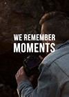 We-Remember-Moments.jpg