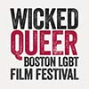 Wicked Queer Boston LGBT Film Festival