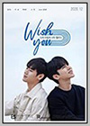 Wish You: Your Melody from My Heart