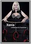 Xenia: Confessions of a Hauler