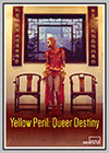Yellow Peril: Queer Destiny
