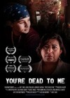 You're Dead to Me (2013)a.jpg