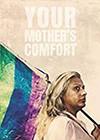 Your-Mothers-Comfort.jpg