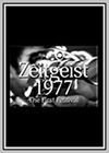 Zeitgeist 1977: The First Festival