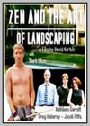 Zen and the Art of Landscaping